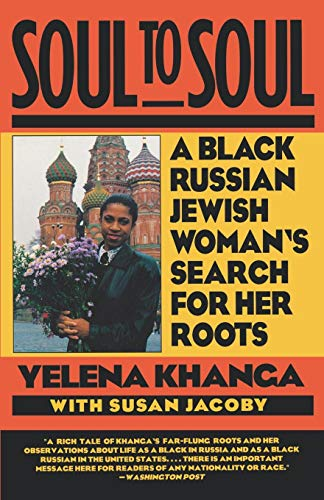 Books : Soul to Soul: A Black Russian Jewish Woman's Search for Her Roots