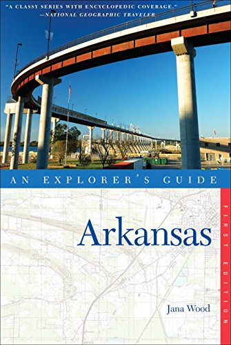 Explorer's Guide Arkansas (Explorer's Complete)