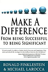 Make a Difference: From Being Successful to Being Significant (English Edition)
