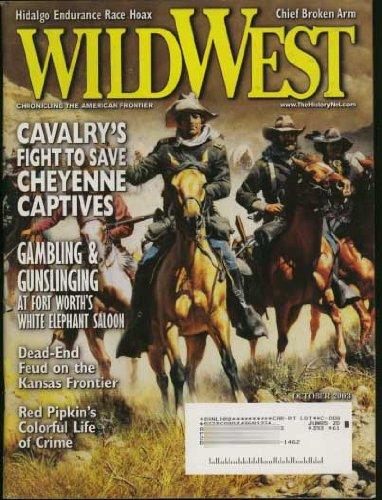 Magazine West Wild (Wild West Magazine (Cavalry Cheyenne Captives cover & feature) (Fort Worth White Elephant Saloon) October 2003 (Vol. 16; #3))