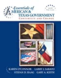 The Essentials of American and Texas Government, Larry J. Sabato and Stefan D. Haag, 0205528287