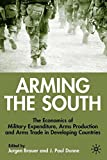 Arming the South 9780333754405