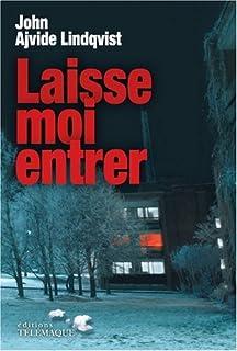 Laisse-moi entrer, Ajvide Lindqvist, John