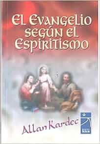 Amazon Com El Evangelio Segun El Espiritismo border=