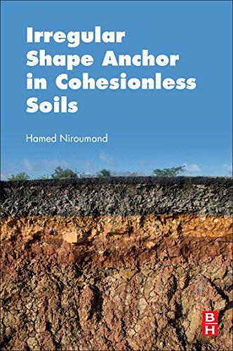 Irregular Shape Anchor in Cohesionless Soils