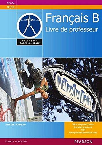 Pearson Bacc Français B TBK (Pearson International Baccalaureate Diploma: International Editions) (French Edition)