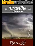 Draoithe: Elementals: Volume Eight