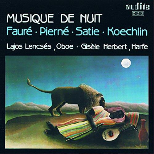 Musique De Nuit: French Music for Oboe and Harp (Charles Koechlin & Eric Satie & Gabriel Fauré & Gabriel Pierné) ()