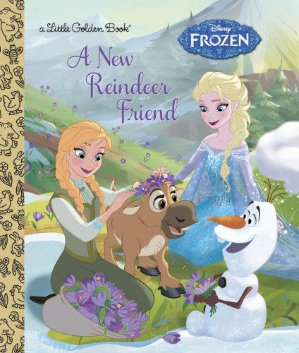 A New Reindeer Friend (Disney Frozen) (Little Golden Book)