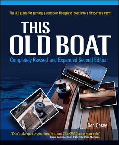 This Old Boat, Second Edition: Completely Revised and Expanded by International Marine/Ragged Mountain Press