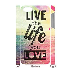 live the life you love Cheap Custom 3D Cell Phone Case Cover for iPhone 4,4S, live the life you love iPhone 4,4S 3D Case