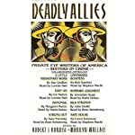 Deadly Allies: Private Eye Writers of America - Sisters in Crime | Sue Grafton,Lia Matera,Margaret Maron,Sara Paretsky,Rob Kantner,Jeremiah Healy