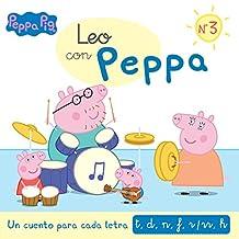 Leo con Peppa. Un cuento para cada letra: t, d, n, f, r/rr, h