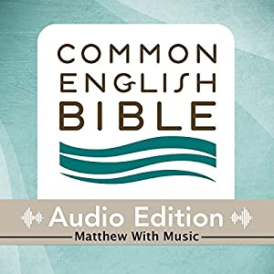 CEB Common English Bible Audio Edition with Music - Matthew Audiobook