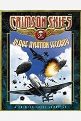 Crimson Skies: Blake Aviation Security (FAS8006)
