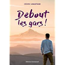 Debout les gars (French Edition)