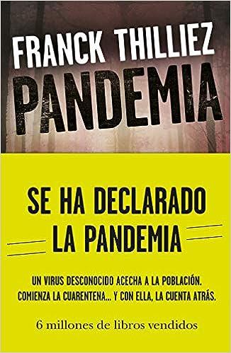 Pandemia (Planeta Internacional): Amazon.es: Thilliez, Franck, Riambau Möller, Joan: Libros