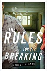 The Rules for Breaking by Ashley Elston (2014-05-20) Hardcover