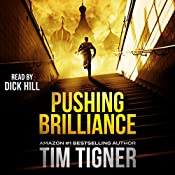 Pushing Brilliance | Tim Tigner