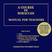 A Course in Miracles: Manual for Teachers, Vol. 3 | Dr. Helen Schucman (scribe)