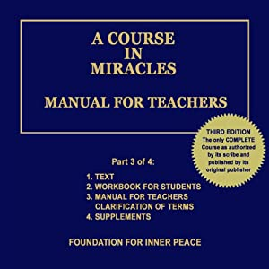 A Course in Miracles: Manual for Teachers, Vol. 3 Hörbuch