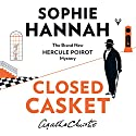 Closed Casket: The New Hercule Poirot Mystery Hörbuch von Sophie Hannah Gesprochen von: Julian Rhind-Tutt