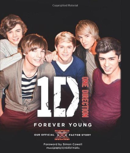 One Direction Forever Young Our Official X Factor Story By One Direction