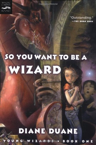 So You Want to Be a Wizard (Young Wizards Series)