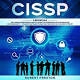 CISSP: 2 Books in 1: The Complete Beginner's