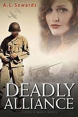 Deadly Alliance A World War II Novel Paperback