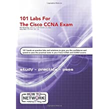 101 Labs for the Cisco CCNA Exam