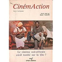 Cinemaction / le cinéma sud africain est-il tombé sur la tete ?