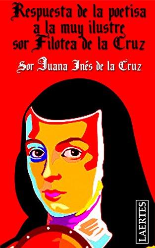 Sor Juana Ines Dela Cruz Respuesta A Sor Filotea Ebook
