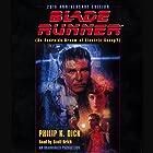 Blade Runner: Based on the novel Do Androids Dream of Electric Sheep? by Philip K. Dick Hörbuch von Philip K. Dick Gesprochen von: Scott Brick