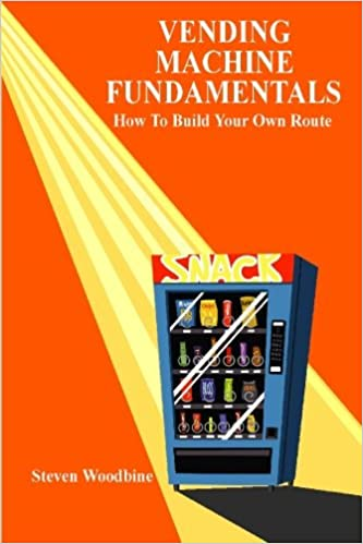 Vending Machine Fundamentals: How To Build Your Own Route