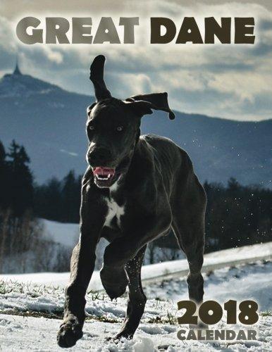 Download Great Dane 2018 Calendar ebook