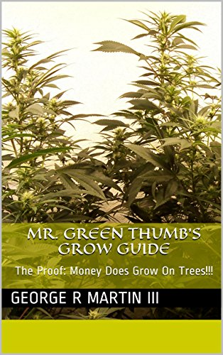 Mr. Green Thumb's Grow Guide: The Proof: Money Does Grow On Trees!!!
