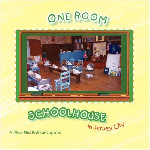 One Room Schoolhouse in Jersey City pdf