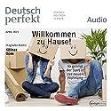 Deutsch perfekt Audio - Willkommen zu Hause! So gelingt der Start in der neuen Wohnung. 4/2015 Audiobook by  div. Narrated by  div.