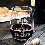 Mother of Dragons Wine Glass, Personalized Game of Thrones Merchandise, Gift for Mom, Gift for Him or Her, Stemless Wine Glass set of 4,6,8, or 12. Large 21oz that doubles as water or juice Glass!