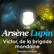 Victor, de la brigade mondaine (Arsène Lupin 43)   Maurice Leblanc