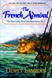 img - for The French Admiral (Alan Lewrie Naval Adventures Book 2) book / textbook / text book