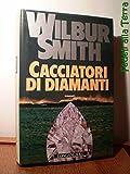 Cacciatori di diamanti : romanzo