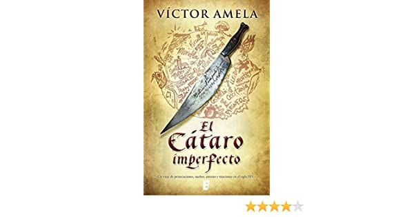 Amazon.com: El Cátaro imperfecto (Spanish Edition) eBook: Victor Amela: Kindle Store