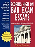 img - for Scoring High on Bar Exam Essays: In-Depth Strategies and Essay-Writing That Bar Review Courses Don't Offer, with 80 Actual State Bar Exams Questions a book / textbook / text book