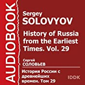 History of Russia from the Earliest Times, Vol. 29 [Russian Edition] | Sergey Solovyov