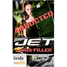 JET: ABDUCTED (Kindle Worlds Novella) (JET WORLD Book 2)