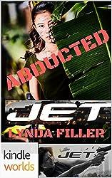 JET: ABDUCTED (Kindle Worlds Novella) (JET WORLD Book 2)