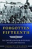 img - for Forgotten Fifteenth: The Daring Airmen Who Crippled Hitler's War Machine book / textbook / text book