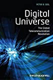 Digital Universe: The Global Telecommunication Revolution